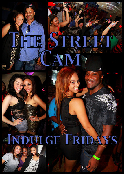 The Street Cam: Indulge Fridays (3/4)
