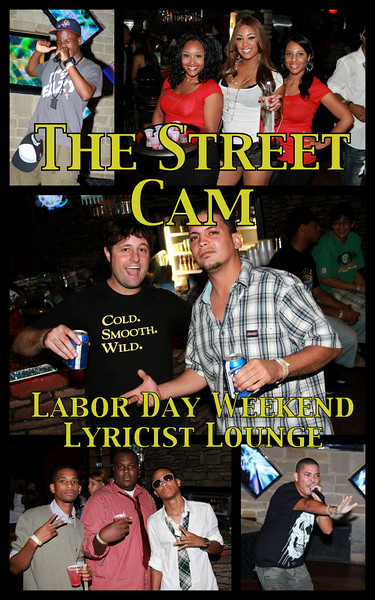 The Street Cam: Labor Day Weekend Lyricist's Lounge