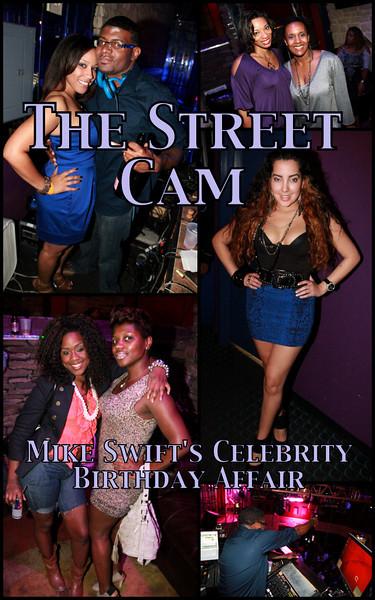 The Street Cam: Mike Swift's Celebrity Birthday Bash