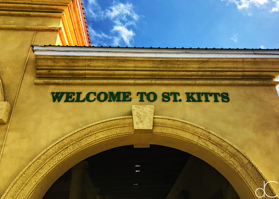 Welcome to St. Kitts, Port Zante, Basseterre, May 2018.
