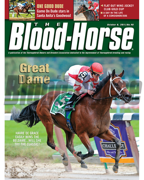 October 8, 2011 Issue 40 Cover of the The Blood-Horse with Havre De Grace winning the Beldame.