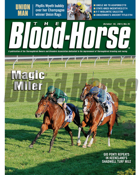 October 14, 2011 Issue 41 Cover of The Blood-Horse with Gio Ponto winning Keeneland's Shadwell Turf Mile.