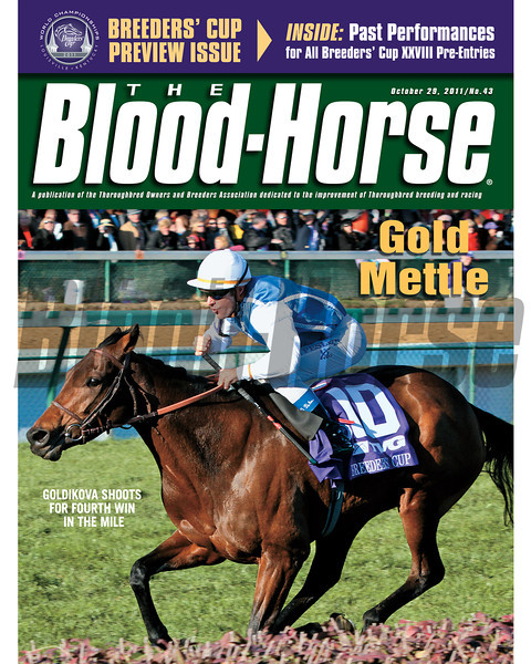 October 28, 2011 Issue 43 Cover of The Blood-Horse with Goldikova winning the Breeder's Cup Mile.