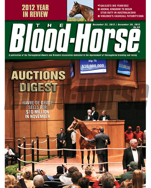 December 22, 2012 Issue 52 Cover of The Blood-Horse featuring a special Auctions Digest report. Cover shows Havre De Grace selling for $10 million in November<br /> © The Blood-Horse