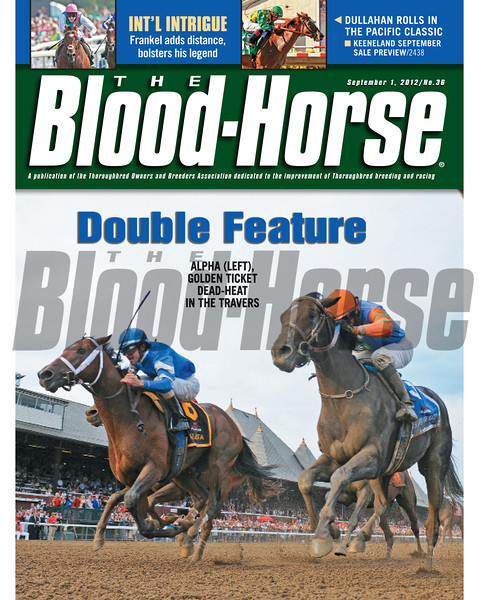 September 1, 2012 Issue 36 Cover of The Blood-Horse featuring Alpha (left) and Golden Ticket finishing in a dead-heat in the Travers<br /> <br /> © The Blood-Horse