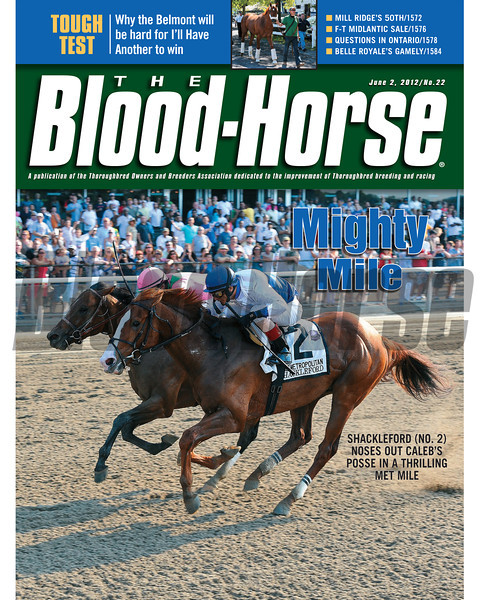 June 2, 2012 Issue 22 Cover of The Blood-Horse with Shackleford winning the Met Mile.