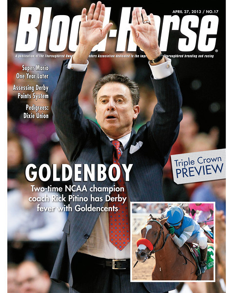 April 27, 2013 Issue 17 Cover of Blood-Horse featuring Goldencents owner and two-time NCAA champion coach Rick Pitino<br /> © Blood-Horse