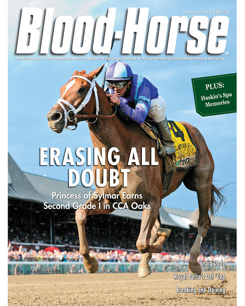 July 27, 2013 Issue 28 Cover of Blood-Horse featuring Princess of Sylmar winning the Coaching Club American Oaks<br /> © Blood-Horse