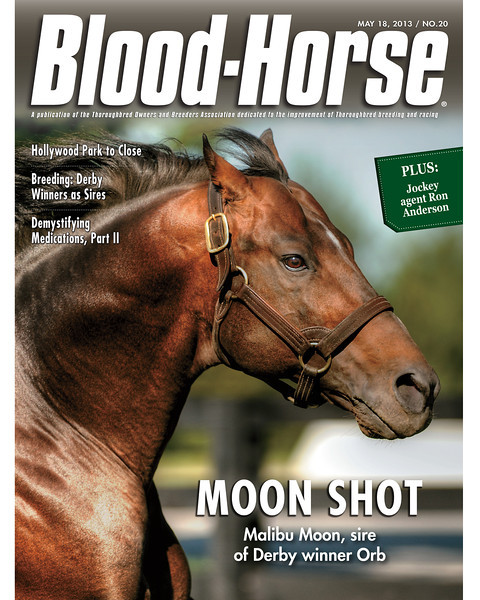 May 18, 2013 Issue 20 Cover of Blood-Horse featuring Malibu Moon, sire of Derby winner Orb<br /> © Blood-Horse