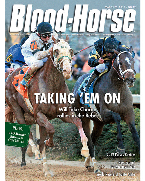 March 23, 2013 Issue 12 Cover of Blood-Horse featuring Will Take Charge winning the Rebel Stakes<br /> © Blood-Horse