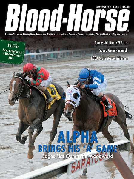 September 7, 2013 Issue 35 Cover of Blood-Horse <br /> Alpha Brings His 'A' Game<br /> Edges Flat Out in the Woodward