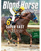 February 23, 2013 Issue 8 Cover of Blood-Horse featuring Super Ninety Nine taking the Southwest by storm<br /> © Blood-Horse