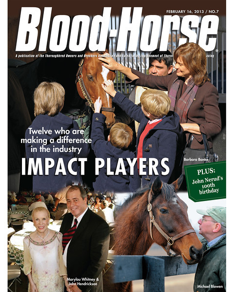 February 16, 2013 Issue 7 Cover of Blood-Horse featuring impact players in the industry<br /> © Blood-Horse