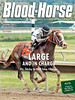 September 28, 2013 Issue 38 Cover of Blood-Horse <br /> Large And In Charge<br /> Pa. Derby to Will Take Charge