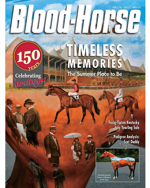 July 20, 2013 Issue 27 Cover of Blood-Horse featuring Timeless Memories from Saratoga Race Course in celebration of 150 years of racing.<br /> © Blood-Horse