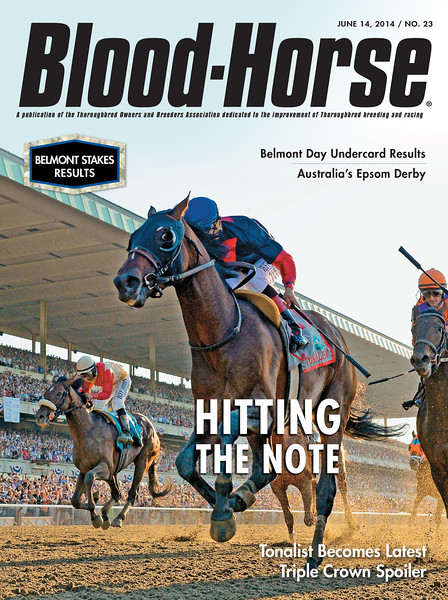 "June 14, 2014, Issue No. 23 cover of The Blood-Horse.<br /> <br /> Hitting The Note: Tonalist Becomes Latest Triple Crown Spoiler<br /> Belmont Stakes Results Issue<br /> Also in this Issue: <br /> Belmont Day Undercard Results<br /> Australia's Epsom Derby<br /> <br /> Buy this issue: <a href=""http://shop.bloodhorse.com/collections/current-issue/products/the-blood-horse-june-14-2014-pdf"">http://shop.bloodhorse.com/collections/current-issue/products/the-blood-horse-june-14-2014-pdf</a>"