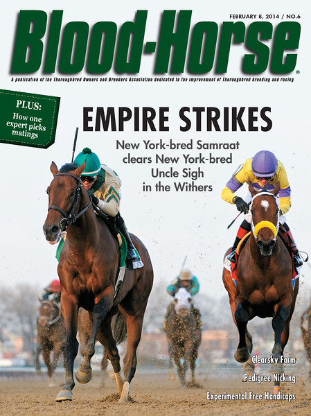February 8, 2014 Issue 6 cover of Blood-Horse featuring Samraat winning the Withers Stakes at Aqueduct.