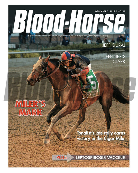 December 5, 2015 Issue 49 cover of Blood-Horse featuring Tonalist winning the Cigar Mile at Aqueduct.