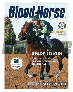 October 31, 2015 Issue 44 cover of the Blood-Horse featuring Runhappy prepping for the 2015 Breeders' Cup