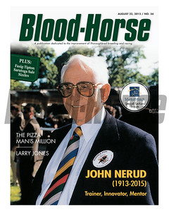 August 22, 2015 Issue 34 cover of the Blood-Horse featuring John Nerud