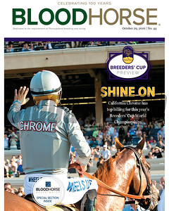 October 29, 2016 issue 44 cover of BloodHorse featuring Shine On as California Chrome has top billing for this year's Breeders' Cup World Championships, Breeders' Cup Preview and BloodHorse Marketwatch.