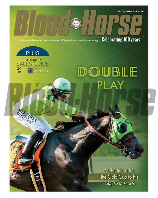 July 2, 2016 Issue 26 cover of Blood-Horse featuring Melatonin winning the Gold Cup, plus the MarketWatch Summer Sales Guide