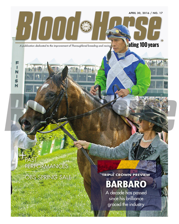 April 30, 2016 Issue 17 cover of Blood-Horse featuring Barbaro