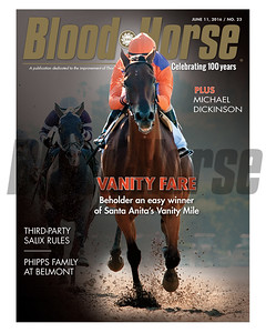 June 11, 2016 Issue 23 cover of Blood-Horse featuring Beholder's easy win in the Vanity Mile, Salix Rules, and the Phipps Family at Belmont