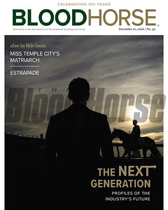 December 10, 2016 issue 50 cover of BloodHorse featuring The Next Generation as profiles of the industry's future, Miss Temple City's Matriarch, Estrapade.
