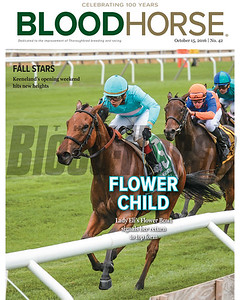 October 15, 2016 issue 42 cover of BloodHorse featuring Lady Eli's Flower Bowl signals her return to top form, Keeneland's opening weekend hits new heights.