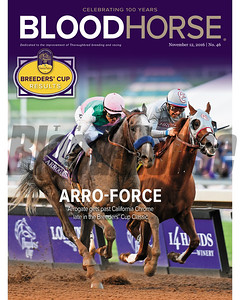 November 12, 2016 issue 46 cover of BloodHorse featuring Arro-Force as Arrogate gets past California Chrome late in the Breeders' Cup Classic, Breeders' Cup results.