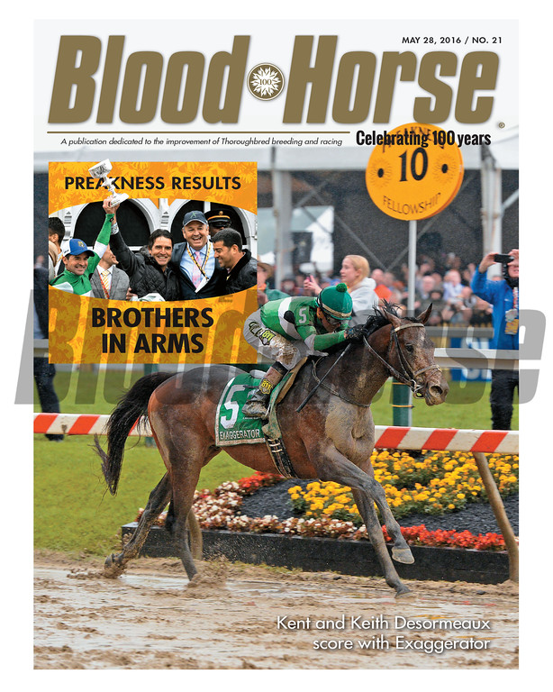 May 28, 2016 Issue 21 cover of Blood-Horse featuring the Preakness Stakes recap with Exaggerator, Keith and Kent Desormeaux, and more!