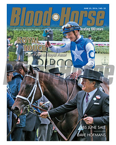 June 25, 2016 Issue 25 cover of Blood-Horse featuring Royal Touch, Tepin rules at Royal Ascot