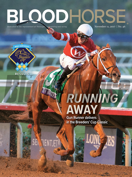 November 11, 2017 issue 46 cover of BloodHorse featuring Running Away as Gun Runner delivers in the Breeders' Cup Classic, Breeders' Cup Recults.