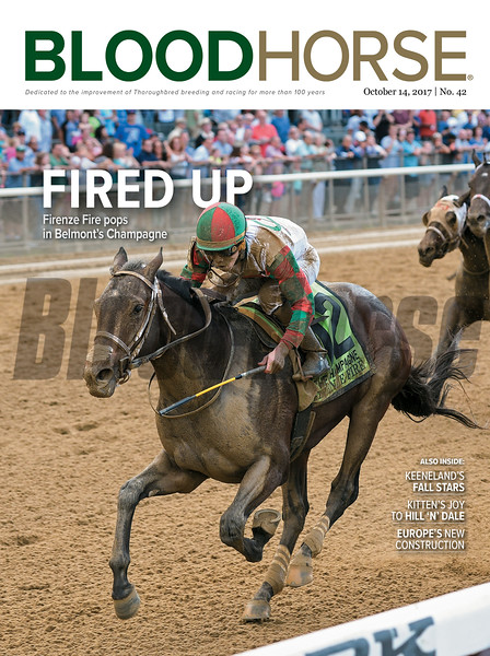 October 14 2017; issue 42; cover; BloodHorse; Fired Up; Firenze Fire pops in Belmont Champagne; Also Inside: Keeneland's Fall Stars; Kitten's Joy to Hill N' Dale; Europe's New Construction