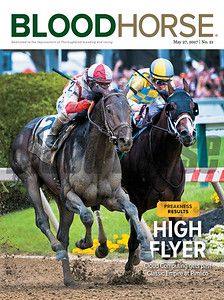 May 27, 2017 issue 21 cover of BloodHorse featuring High Flyer as Cloud Computing gets past Classic Empire at Pimlico, Preakness Results.