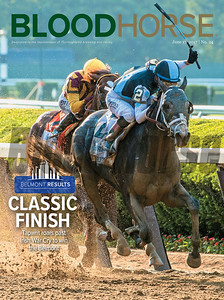 June 17, 2017 issue 24 cover of BloodHorse featuring Classic Finish as Tapwrit roars past Irish War Cry to win the Belmont, Belmont Results.