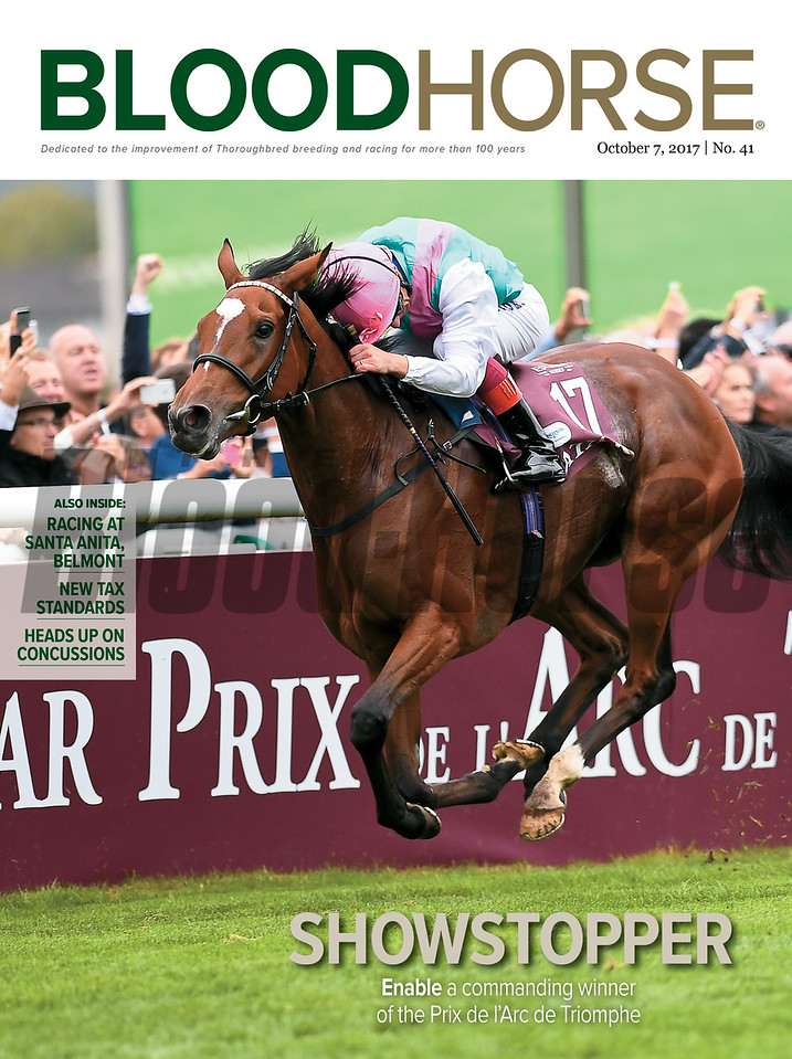 October 7, 2017, Issue 41 Cover of Bloodhorse featuring: Showstopper Enable a commanding winner of the Prix de l'Arc de Triomphe. Also Inside: Racing at Santa Anita, Belmont, New Tax Standards, Heads Up on Concussions.