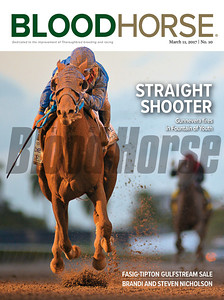 March 11, 2017 issue 10 cover of BloodHorse featuring Straight Shooter as Gunnevera fires in Fountain of Youth, Fasig-Tipton Gulfstream sale, Brandi and Steven Nicholson.