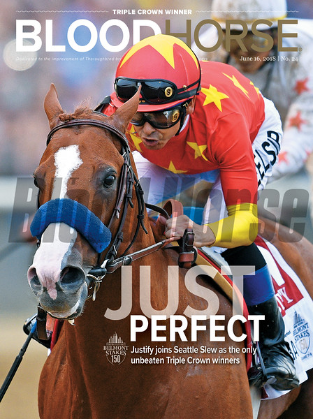 June 16, 2018 issue 24 cover of BloodHorse featuring Just Perfect as Justify joins Seattle Slew as the only unbeaten Triple Crown winners.