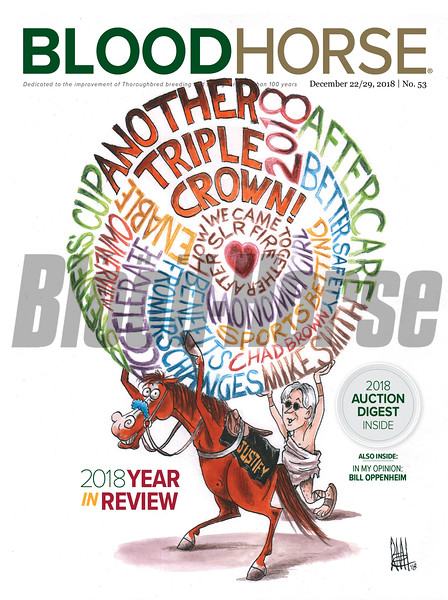 December 22/29, 2018 issue 53 cover of BloodHorse featuring 2018 Year in Review, 2018 Auction Digest, In My Opinion: Bill Oppenheim.