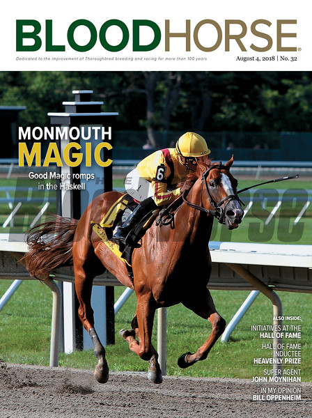August 4, 2018 issue 32 cover of BloodHorse featuring Monmouth Magic as Good Magic romps in the Haskell, Intiatives at the Hall of Fame, Hall of Fame inductee Heavenly Prize, Super agent John Moynihan, In My Opinion - Bill Oppenheim