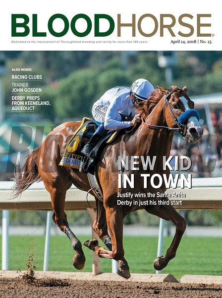 April 14, 2018 issue 15 cover of BloodHorse featuring New Kid In Town as Justify wins the Santa Anita Derby in just his third start, Racing Clubs, Trainer John Gosden, Derby Preps from Keeneland, Aqueduct.