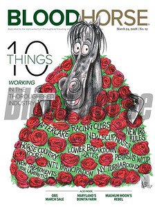 March 24, 2018 issue 12 cover of BloodHorse featuring 10 Things Working in the Thoroughbred Industry, OBS March Sale, Maryland's Bonita Farm, Magnum Moon's Rebel.