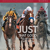 May 12, 2018 issue 19 cover of BloodHorse featuring Just That Good as Justify remains unbeaten, defies Apollo Curse' in Kentucky Derby 144