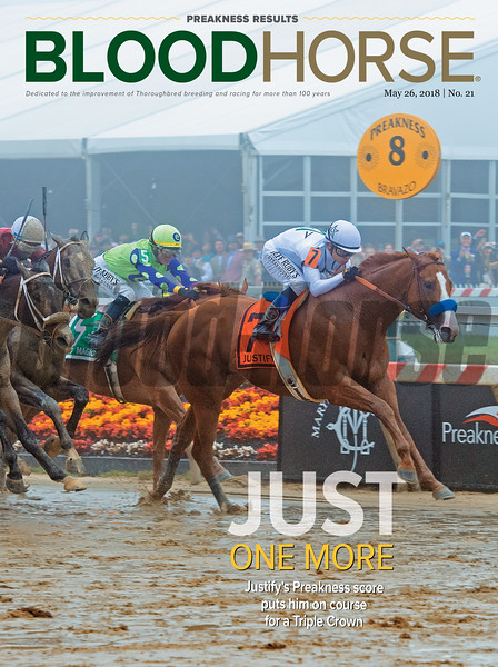 May 26, 2018 issue 21 cover of BloodHorse featuring Just One More as Justify's Preakness puts him on course for a Triple Crown.