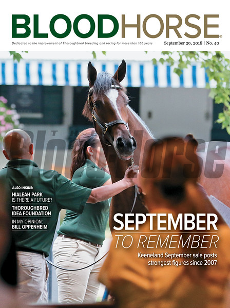 September 29, 2018 issue 40 cover of BloodHorse featuring September to Remember as Keeneland September sale posts strongest figures since 2007, Hialeah Park Is There a Future?, Thoroughbred Idea Foundation, In My Opinion: Bill Oppenheim.