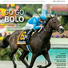 June 1; 2019; issue 22; cover of Blood Horse; Go Go Bolo: Seven-year-old Bolo strikes in the Shoemaker Mile, Also inside: Fasig-Tipton Midlantic Sale, Racing Secretary Ben Huffman, Spectacular Bid: Enter the Pin, In my Opinion: Bill Oppenheim, On the cover: Bolo and Florent Geroux win the Shoemaker Mile Stakes (G1T) at Santa Anita Park on May 27, 2019