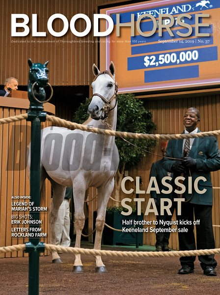 September 14; 2019; issue 37; cover of Blood Horse; Classic Start: Half brother to Nyquist kicks off Keeneland September Sale, Also Inside: Legend of Mariah's Storm, Big Shots: Erik Johnson, Letters from Rockland Farm, On the cover: The Tapit colt consigned as hip 75 in the ring at<br /> at the Keeneland September Sale in Lexington, Kentucky on September 9, 2019