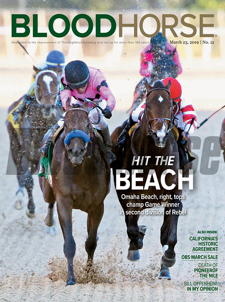 March 23; 2019; issue 12; cover of Blood Horse; Hit the Beach: Omaha Beach, right, tops champ Game Winner in second division of Rebel; Also Inside: California's Historic Agreement, OBS March Sale, Death of Pioneerof The Nile, In my Opinion: Bill Oppenheim; On the cover: Omaha Beach and Mike Smith, right, win the Rebel Stakes (G2) at Oaklawn Park on March 16, 2019